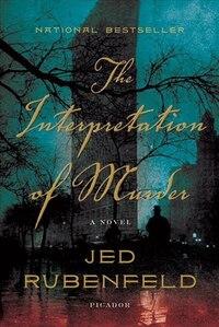 The Interpretation of Murder: A Novel