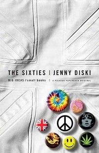 The Sixties: Big Ideas, Small Books
