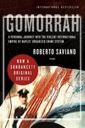 Book Gomorrah: A Personal Journey into the Violent International Empire of Naples' Organized Crime System by Roberto Saviano