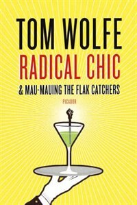 Book Radical Chic & Mau-mauing The Flak Catchers by Tom Wolfe
