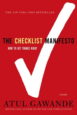 Book The Checklist Manifesto: How to Get Things Right by Atul Gawande