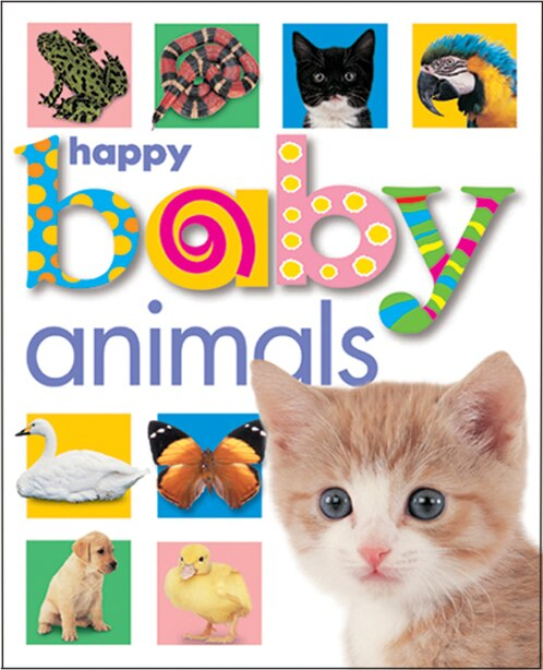 Happy Baby: Animals by Roger Priddy