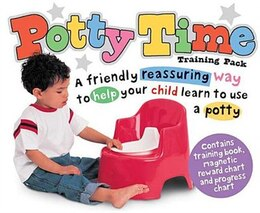 Book Potty Time Training Pack: A Friendly Reassuring Way To Help Your Child Learn To Use A Potty by Roger Priddy