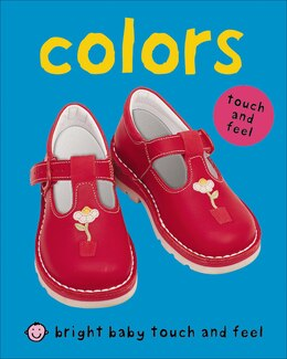 Book Bright Baby Touch & Feel Colors by Roger Priddy