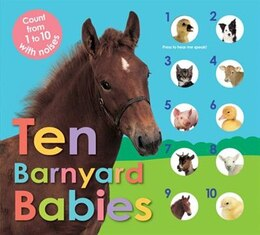 Book Ten Barnyard Babies: Count From 1 To 10 With Noises by Roger Priddy