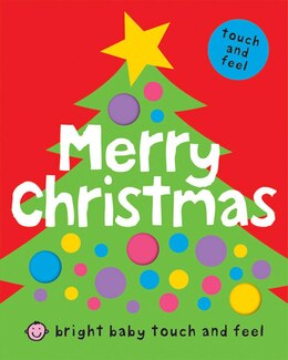 Book Bright Baby Touch & Feel Merry Christmas by Roger Priddy