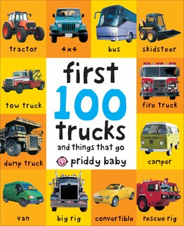 Book First 100 Trucks by Roger Priddy