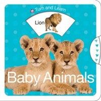 Book Turn And Learn Baby Animals by Roger Priddy