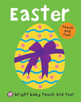 Book Bright Baby Touch and Feel Easter by Roger Priddy