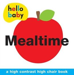 Book Hello Baby: Mealtime High Chair Book by Roger Priddy