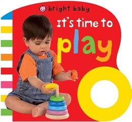 Book Bright Baby Grip: It's Time To Play by Roger Priddy