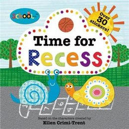 Book Schoolies: Time for Recess by Roger Priddy