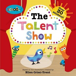 Book Schoolies: The Talent Show by Roger Priddy