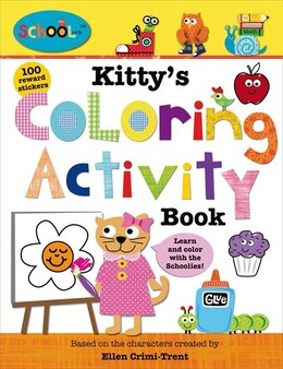 Book Schoolies: Kitty's Coloring Activity Book by Roger Priddy