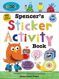 Schoolies: Spencer's Sticker Activity Book