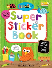 Schoolies: Super Sticker Book