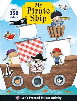 Book Let's Pretend: My Pirate Ship Sticker Activity Book by Roger Priddy