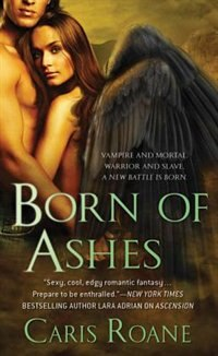 Book Born of Ashes by Caris Roane