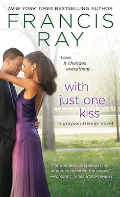 Book With Just One Kiss by Francis Ray
