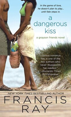 Book A Dangerous Kiss by Francis Ray