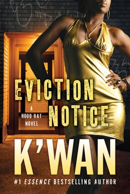Book Eviction Notice: A Hood Rat Novel by K'wan