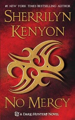 Book No Mercy by Sherrilyn Kenyon