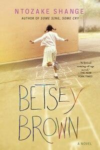 Betsey Brown: A Novel