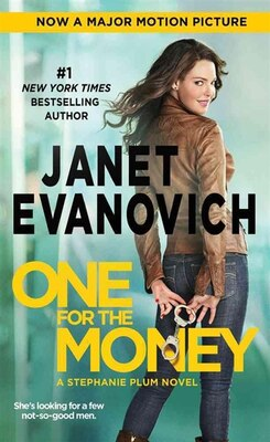 Book One For The Money: Movie Tie-In Edition by Janet Evanovich