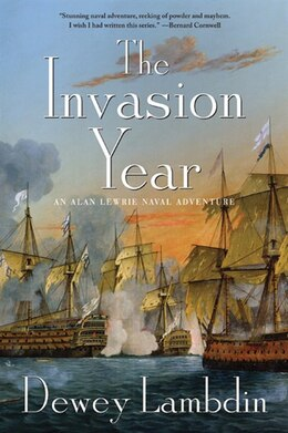 Book The Invasion Year: An Alan Lewrie Naval Adventure by Dewey Lambdin