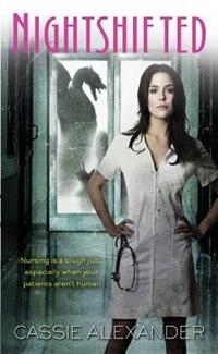 Book Nightshifted by Cassie Alexander