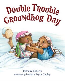 Book Double Trouble Groundhog Day by Bethany Roberts