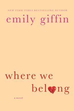 Book Where We Belong: A Novel by Emily Giffin