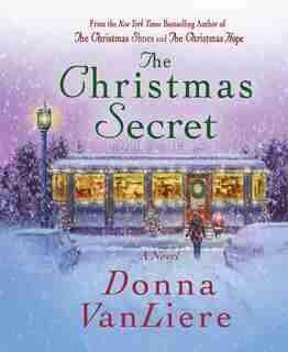 The Christmas Secret: A Novel by Donna Vanliere