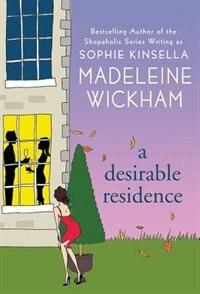 Book A Desirable Residence: A Novel by Madeleine Wickham