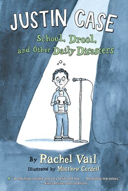 Book Justin Case: School, Drool, and Other Daily Disasters by Rachel Vail