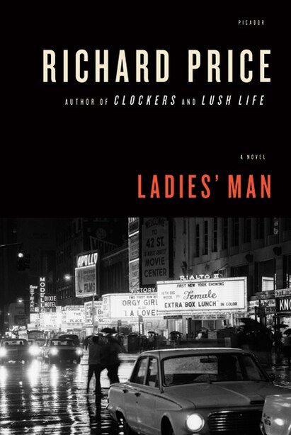 Ladies' Man: A Novel by Richard Price