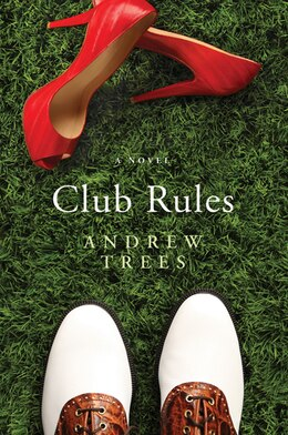 Book Club Rules: A Novel by Andrew Trees