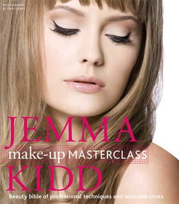 Book Jemma Kidd Make-Up Masterclass: Beauty Bible of Professional Techniques and Wearable Looks by Jemma Kidd