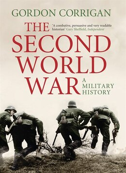 Book The Second World War: A Military History by Gordon Corrigan