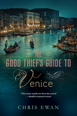 Book The Good Thief's Guide to Venice: A Mystery by Chris Ewan