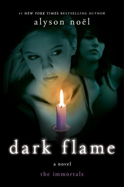 Dark Flame: A Novel by Alyson Noël