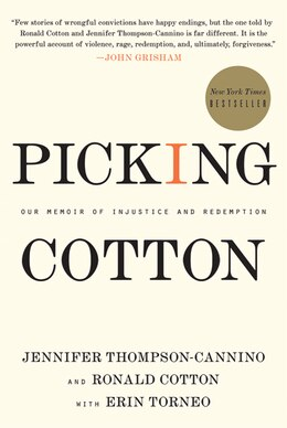Book Picking Cotton: Our Memoir of Injustice and Redemption by Jennifer Thompson-cannino
