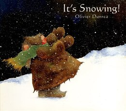 Book It's Snowing! by Olivier Dunrea