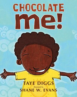 Book Chocolate Me! by Taye Diggs