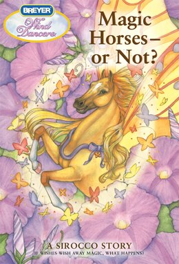 Book Wind Dancers #12: Magic Horses--Or Not?: Magic Horses--or Not? by Sibley Miller