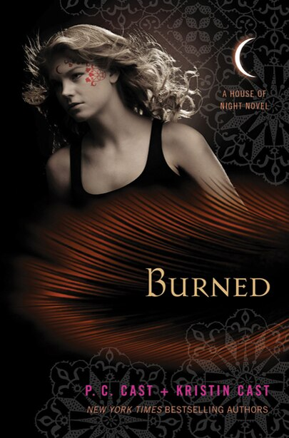 Burned: A House of Night Novel by P C Cast