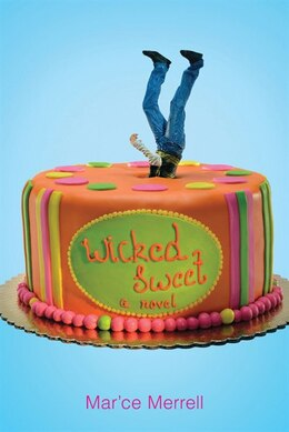 Book Wicked Sweet by Marce Merrell