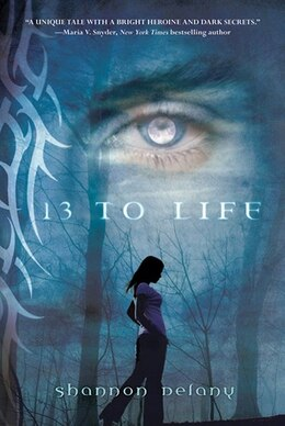 Book 13 To Life: A Werewolf's Tale by Shannon Delany