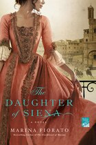 The Daughter of Siena: A Novel