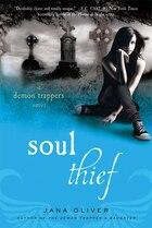 Soul Thief: A Demon Trappers Novel